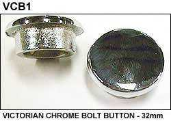 BUTTON - VICTORIAN CHROME BOLT - 32mm